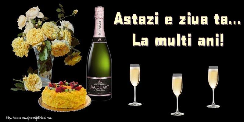 Felicitari de zi de nastere - Astazi e ziua ta... La multi ani!