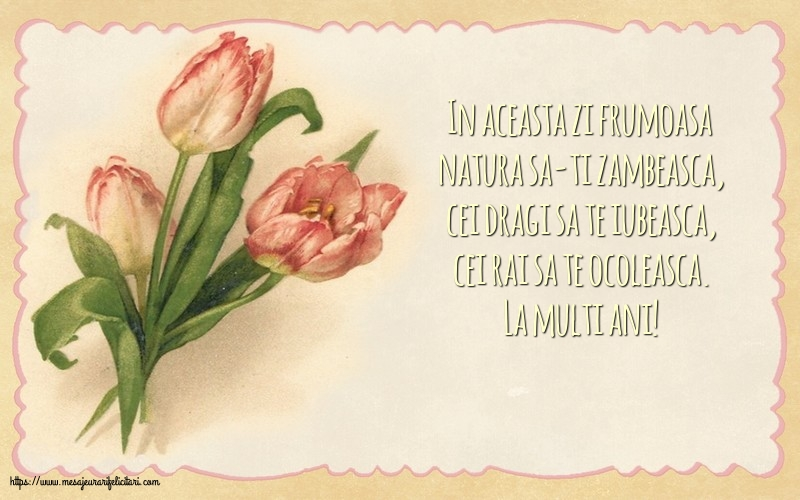 Felicitari de zi de nastere cu flori - La multi ani!
