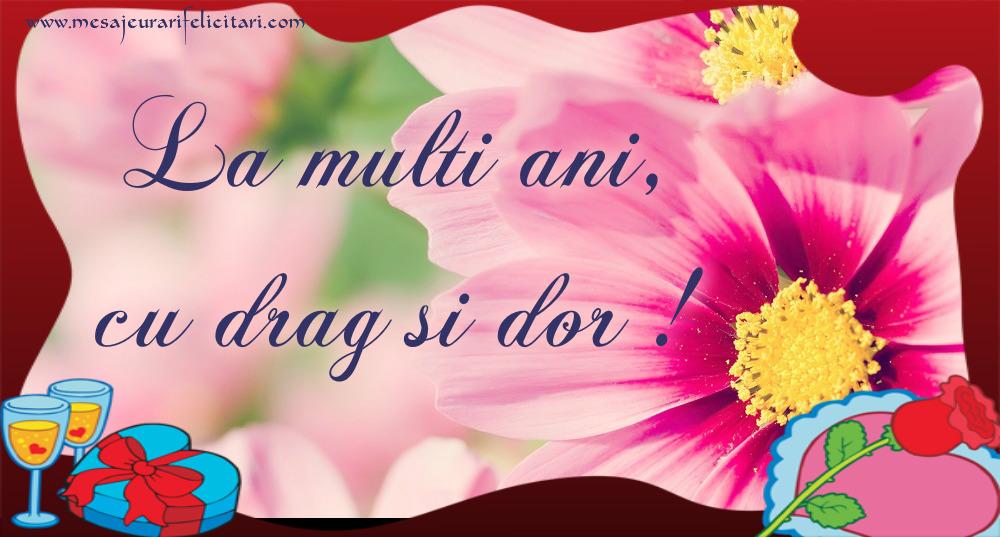 Felicitari de zi de nastere - La multi ani, cu drag si dor! - mesajeurarifelicitari.com