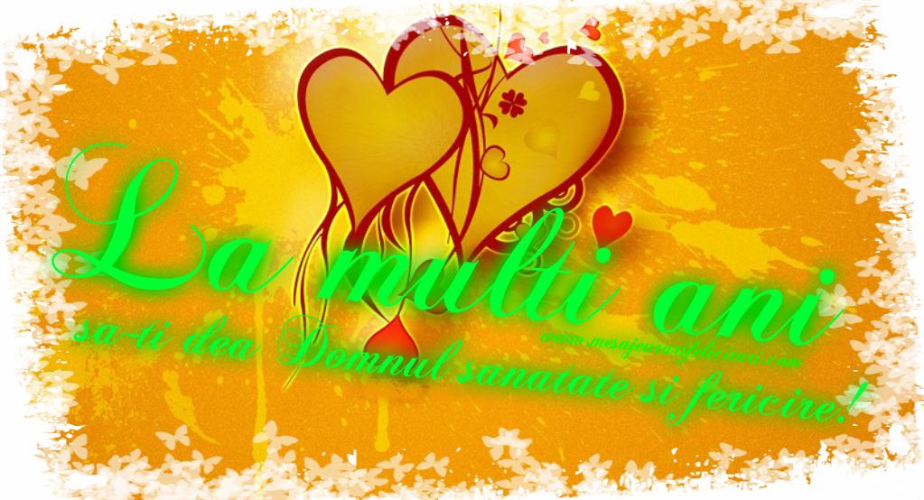 Cele mai apreciate felicitari de zi de nastere - La multi ani, sa-ti dea Domnul sanatate si fericire!