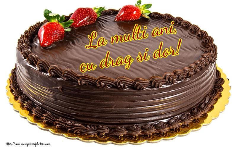 Felicitari de zi de nastere - La multi ani, cu drag si dor!