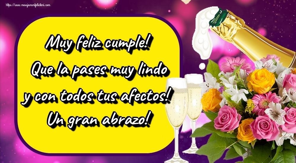 Felicitari de zi de nastere in Spaniola - Muy feliz cumple! Que la pases muy lindo y con todos tus afectos! Un gran abrazo!