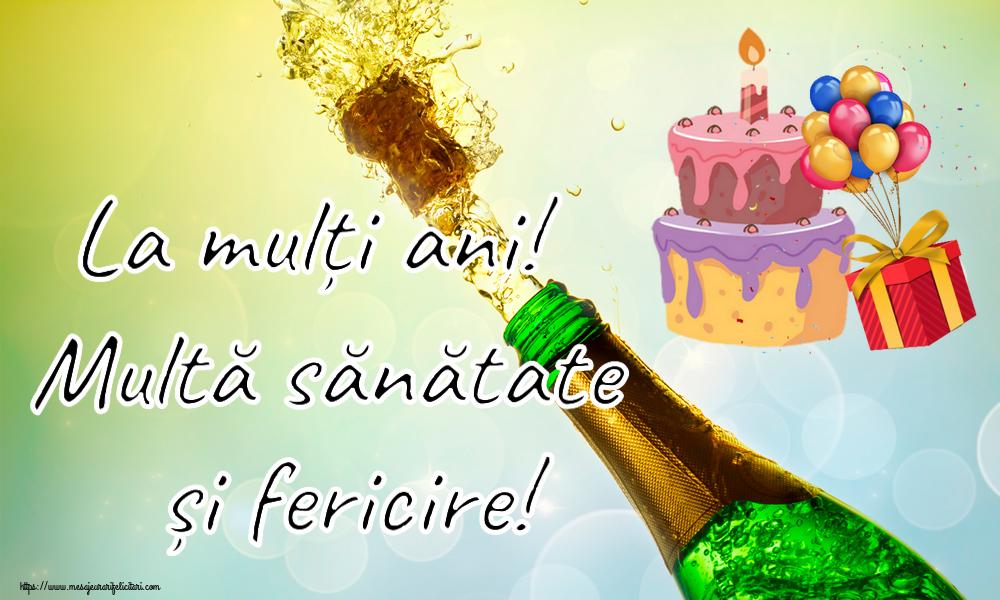 Felicitari de zi de nastere cu tort - La mulți ani! Multă sănătate și fericire!
