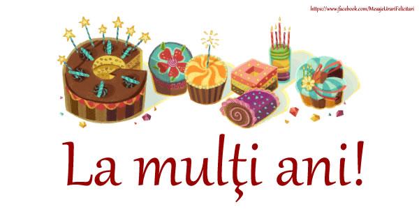 Cele mai apreciate felicitari de zi de nastere - La Mulţi Ani!