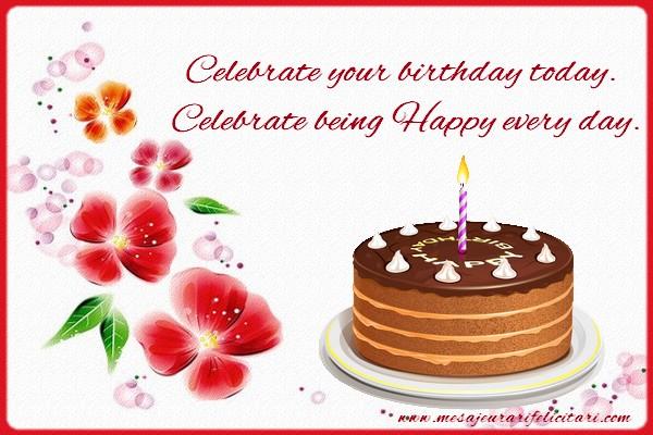 felicitari de ziua de nastere in engleza Felicitari de zi de nastere in Engleza   Celebrate your birthday  felicitari de ziua de nastere in engleza