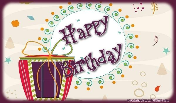 Felicitari de zi de nastere in Engleza - Happy birthday