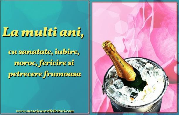 Felicitari de zi de nastere - La multi ani, cu sanatate, iubire, noroc, fericire si  petrecere frumoasa