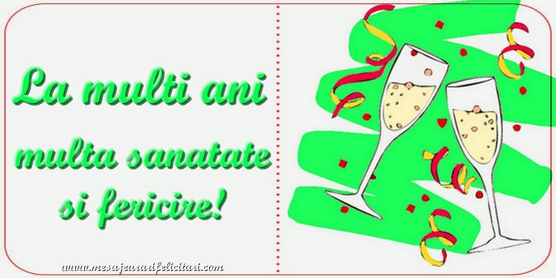 Cele mai apreciate felicitari de zi de nastere - La multi ani, multa sanatate si fericire!