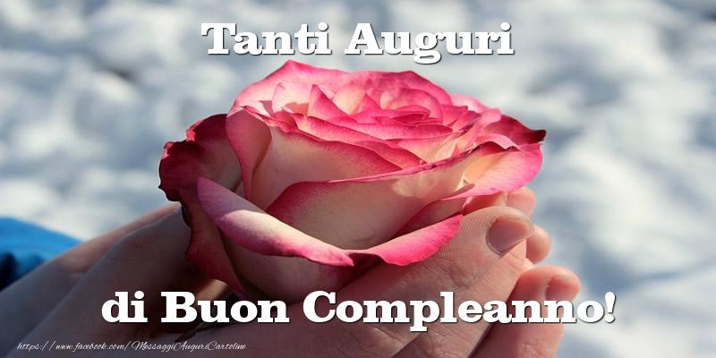 Felicitari de zi de nastere in Italiana - Tanti Auguri di Buon Compleanno!