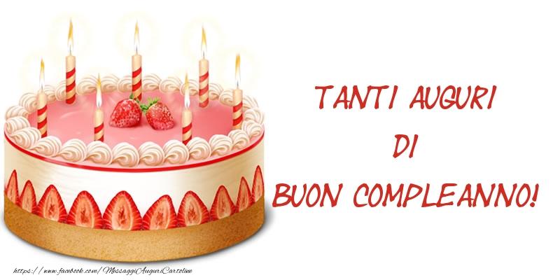 Felicitari de zi de nastere in Italiana - Torta Tanti auguri di Buon Compleanno!