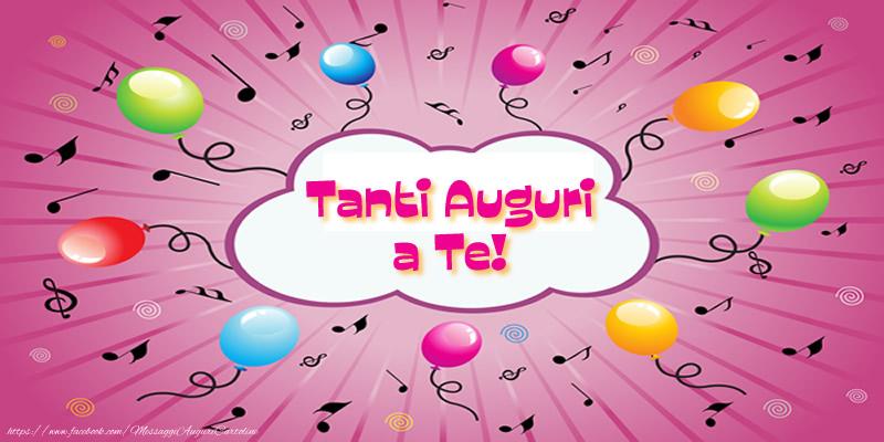 Felicitari de zi de nastere in Italiana - Tanti Auguri a Te!