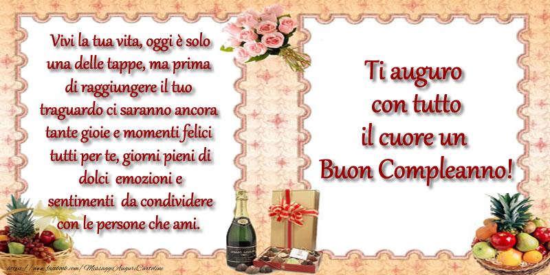 Felicitari de zi de nastere in Italiana - Ti auguro con tutto il cuore un Buon Compleanno!