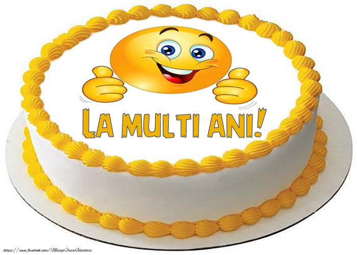 Cele mai apreciate felicitari de zi de nastere - Tort La multi ani!