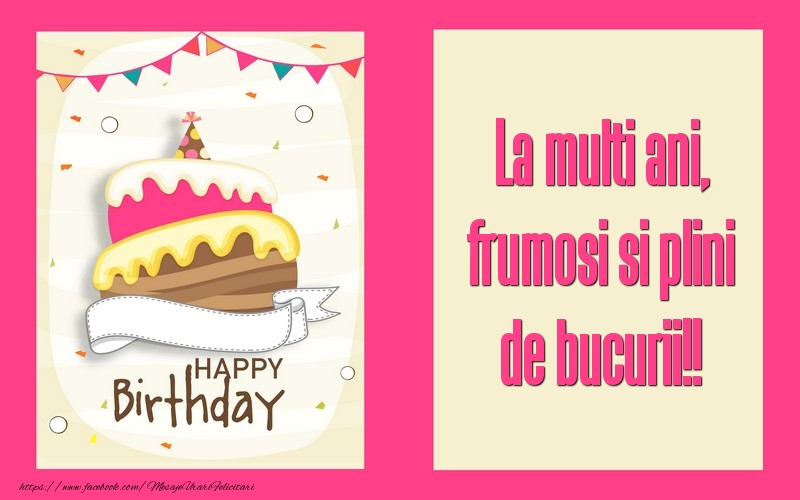 Felicitari de zi de nastere - La multi ani, frumosi si plini de bucurii