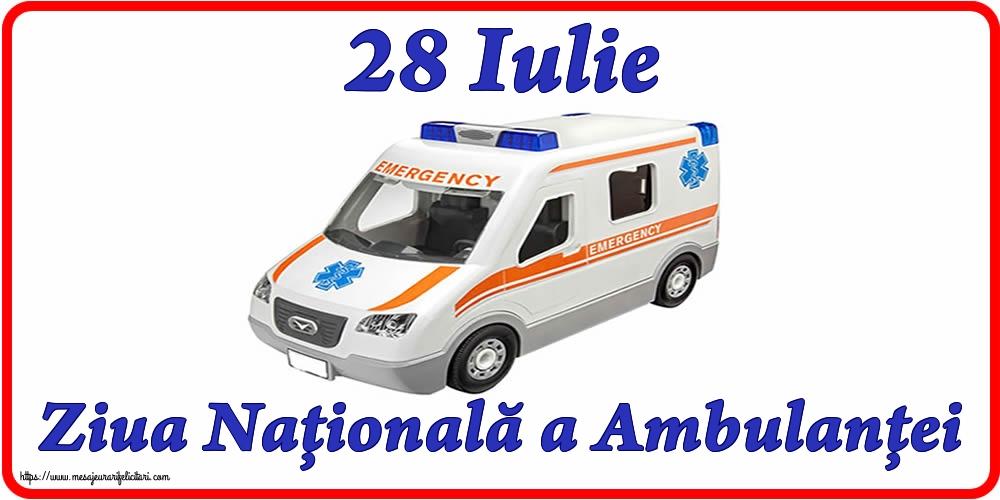 Felicitari de Ziua Ambulanţei - 28 Iulie Ziua Naţională a Ambulanţei