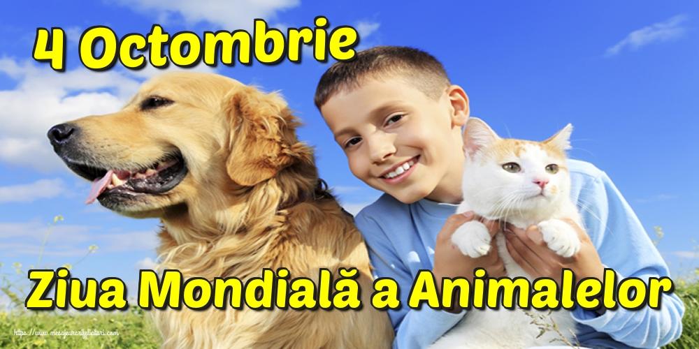 Ziua Animalelor 4 Octombrie Ziua Mondială a Animalelor