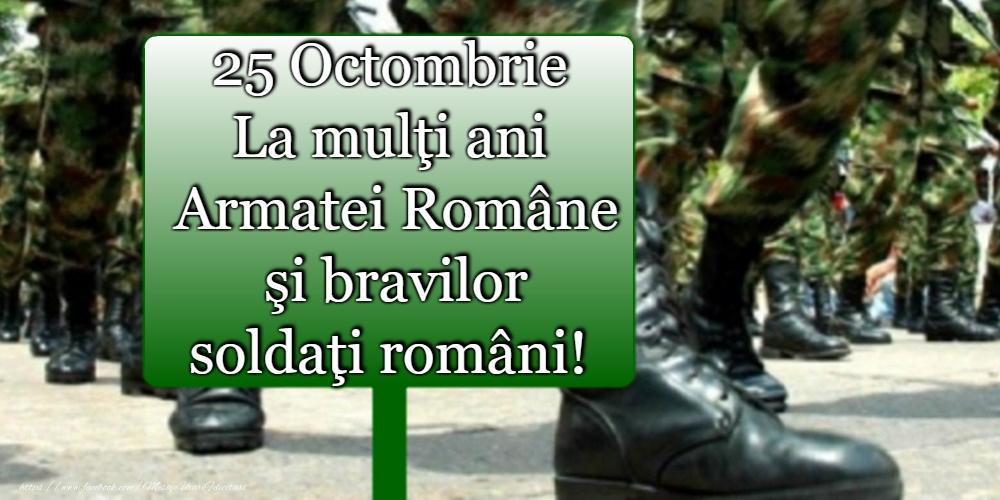 Felicitari de Ziua Armatei - 25 Octombrie - Ziua Armatei - mesajeurarifelicitari.com