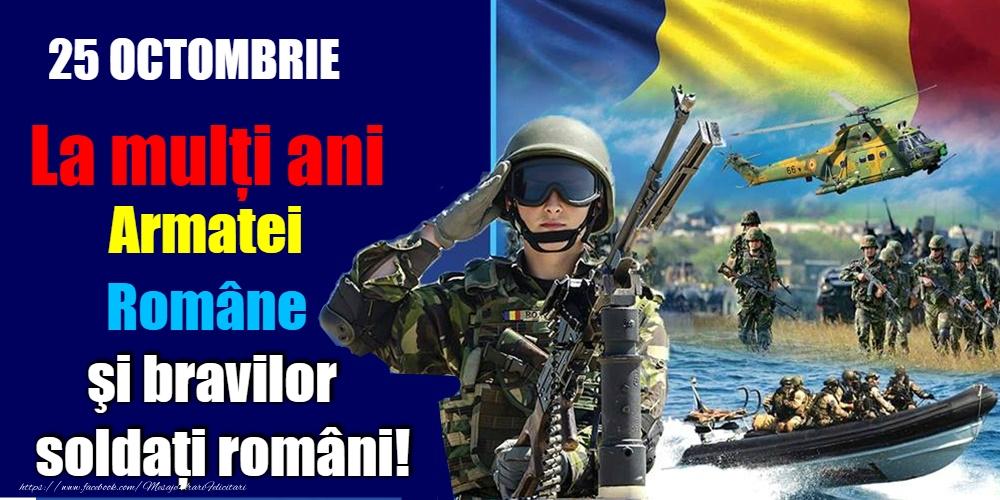 Felicitari de Ziua Armatei - 25 Octombrie - Ziua Armatei