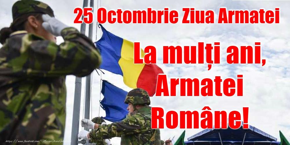 25 Octombrie - Ziua Armatei