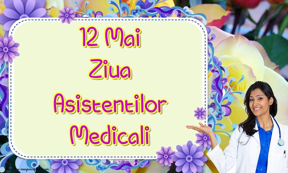 Cele mai apreciate felicitari de Ziua Asistenţilor Medicali - 12 Mai Ziua Asistentilor Medicali