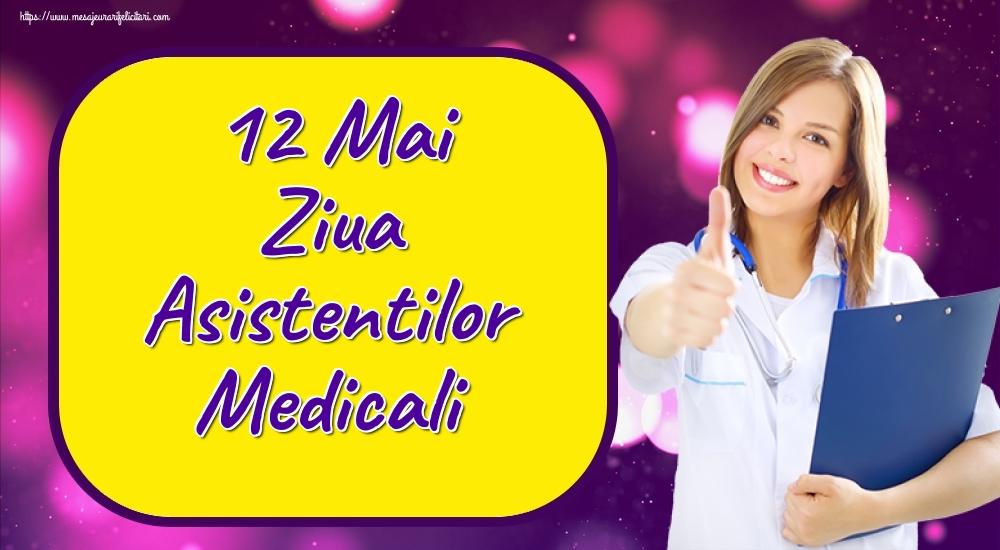 Felicitari de Ziua Asistenţilor Medicali - 12 Mai Ziua Asistentilor Medicali - mesajeurarifelicitari.com