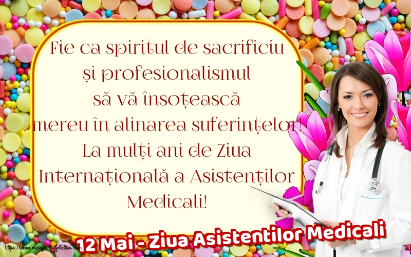 Felicitari de Ziua Asistenţilor Medicali - 12 Mai - Ziua Asistentilor Medicali