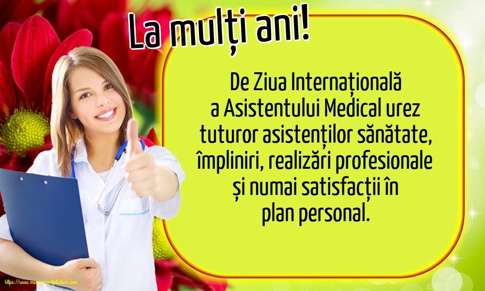 Felicitari de Ziua Asistenţilor Medicali - La mulți ani!