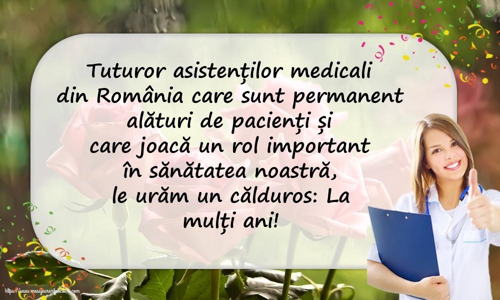 Cele mai apreciate felicitari de Ziua Asistenţilor Medicali - Tuturor asistenților medicali din România: La mulți ani!