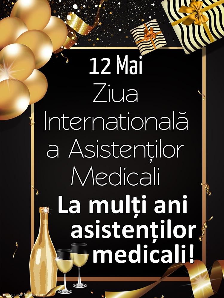 Felicitari de Ziua Asistenţilor Medicali - La mulți ani tuturor asistenților medicali!