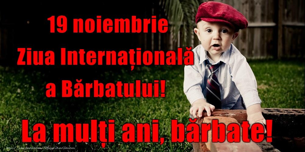 Felicitari de Ziua Barbatului - La multi ani de ziua bărbaților! - mesajeurarifelicitari.com