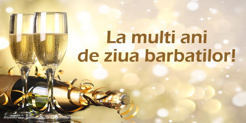 Cele mai apreciate felicitari de Ziua Barbatului - La multi ani de ziua barbatilor!