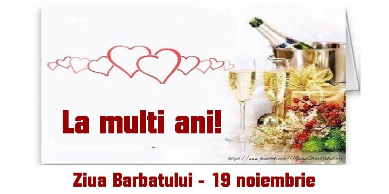 Felicitari de Ziua Barbatului - La multi ani! Ziua Barbatului - 19 noiembrie