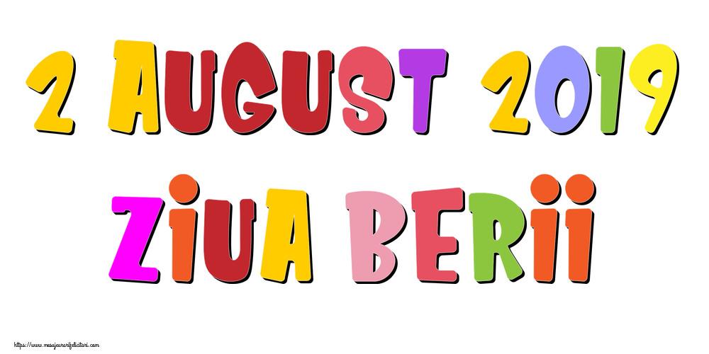 Felicitari de Ziua Berii - 2 August 2019 Ziua Berii