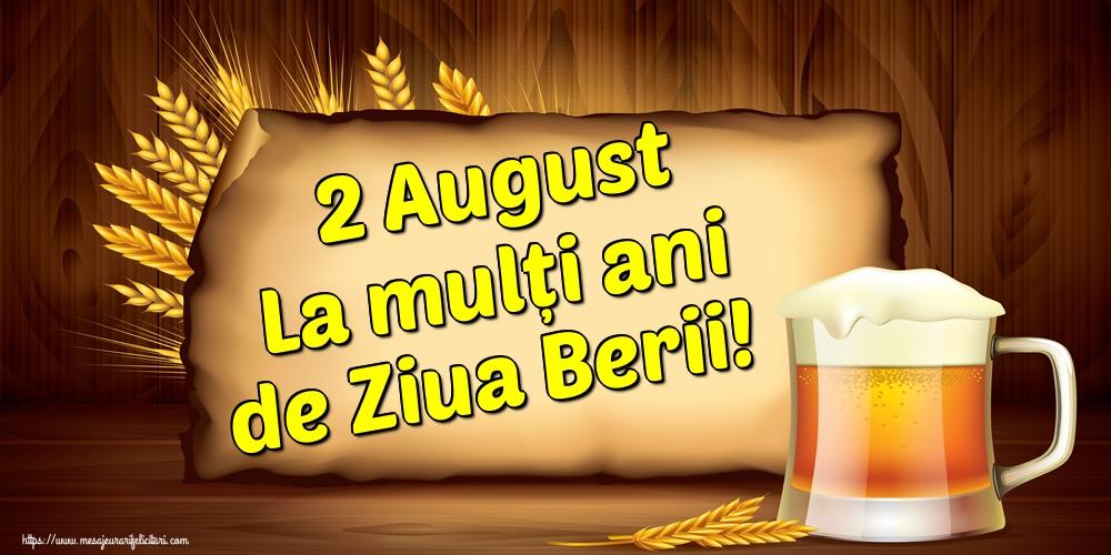 Felicitari de Ziua Berii - 2 August La mulți ani de Ziua Berii!