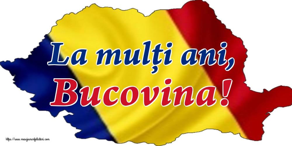Felicitari de Ziua Bucovinei - La mulți ani, Bucovina!