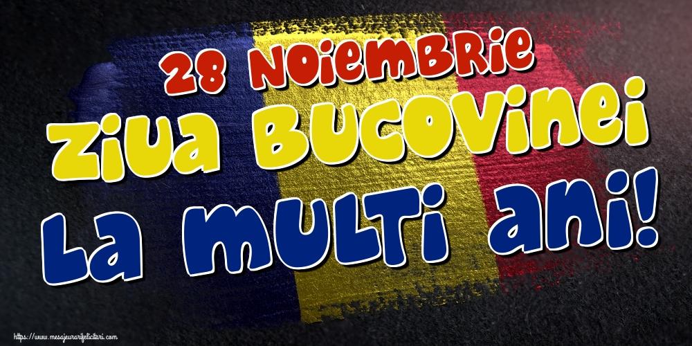 Felicitari de Ziua Bucovinei - 28 Noiembrie Ziua Bucovinei La multi ani!
