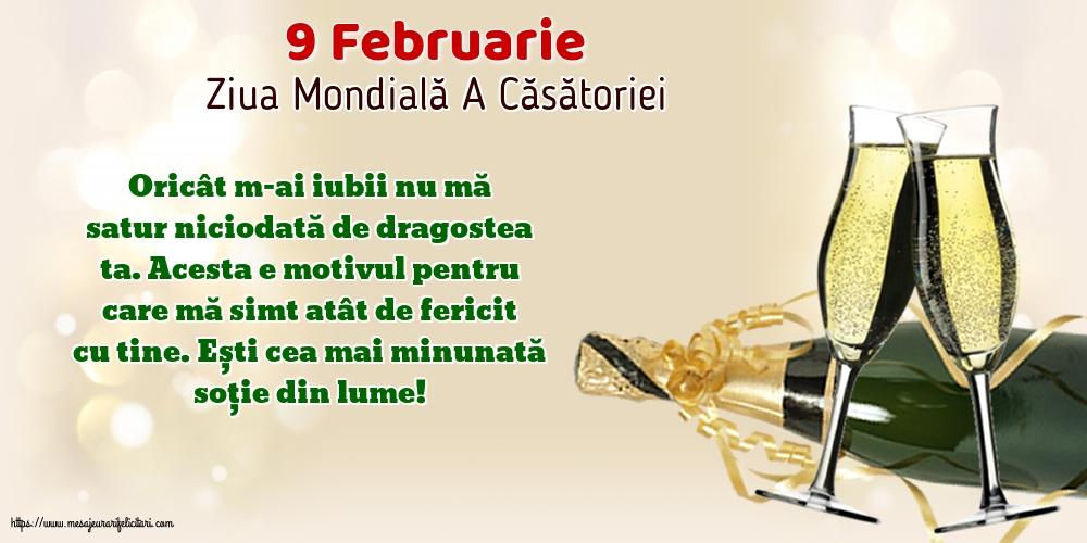 Felicitari de Ziua Casatoriei - 9 Februarie - Ziua Mondială A Căsătoriei