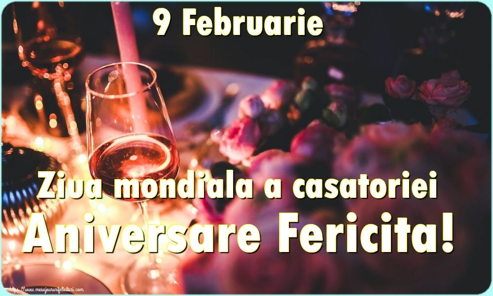 Felicitari de Ziua Casatoriei - 9 Februarie Ziua mondiala a casatoriei Aniversare Fericita!