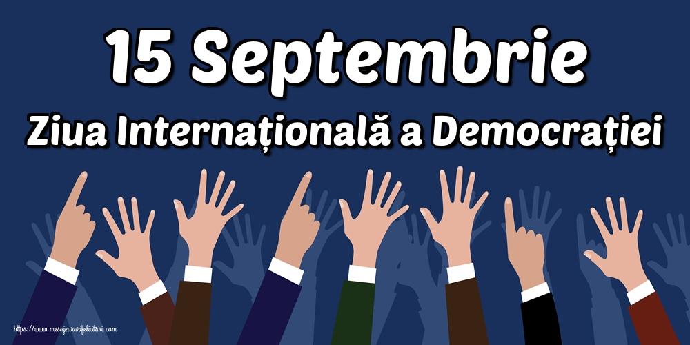 Imagini de Ziua Internațională a Democrației - 15 Septembrie Ziua Internațională a Democrației
