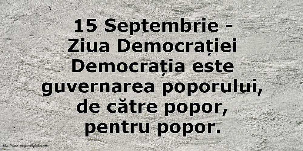 Imagini de Ziua Internațională a Democrației - 15 Septembrie - Ziua Democrației Democrația este guvernarea poporului
