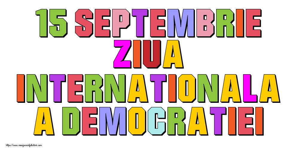 Imagini de Ziua Internațională a Democrației - 15 Septembrie Ziua Internationala a Democratiei