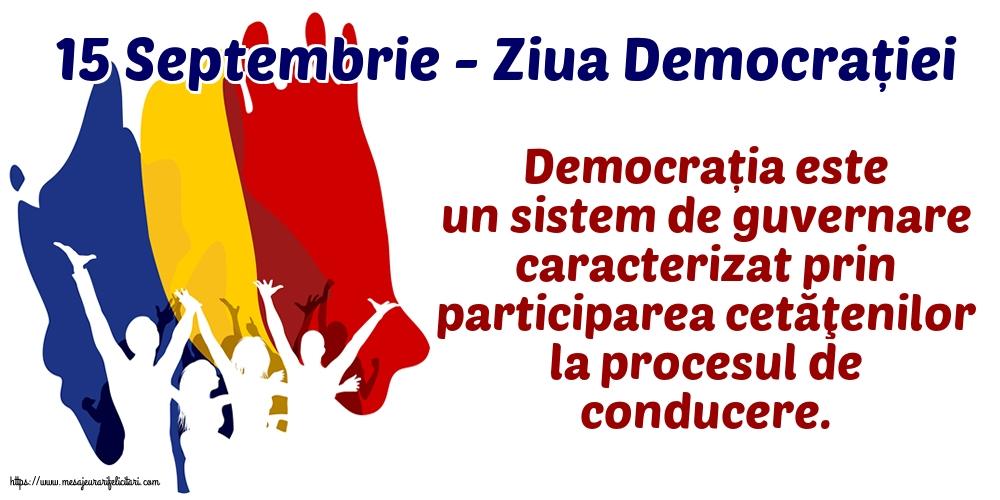 Cele mai apreciate imagini de Ziua Internațională a Democrației cu mesaje - 15 Septembrie - Ziua Democrației Democrația este...