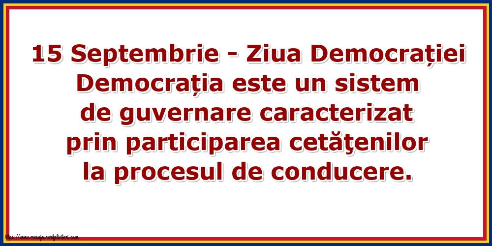 Imagini de Ziua Internațională a Democrației - 15 Septembrie - Ziua Democrației Democrația este...