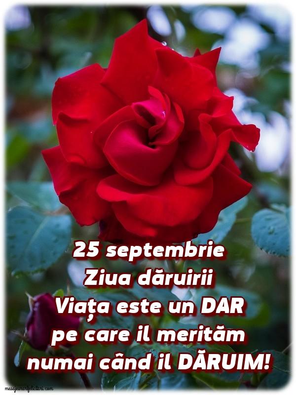 25 septembrie                  Ziua dăruirii