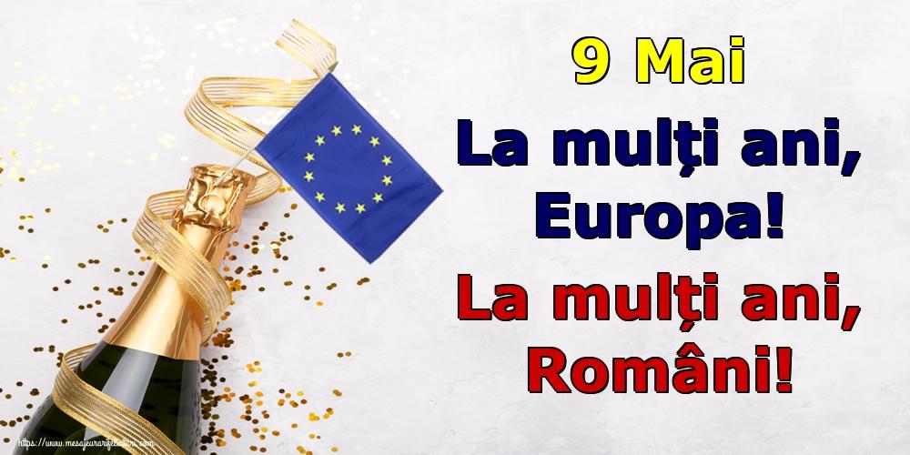 Felicitari de Ziua Europei - 9 Mai La mulți ani, Europa! La mulți ani, Români!