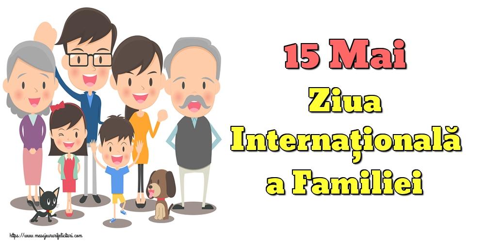 15 Mai Ziua Internaţională a Familiei