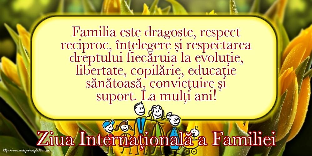 Cele mai apreciate felicitari de Ziua Familiei - 15 Mai - Ziua Internațională a Familiei - La mulți ani!