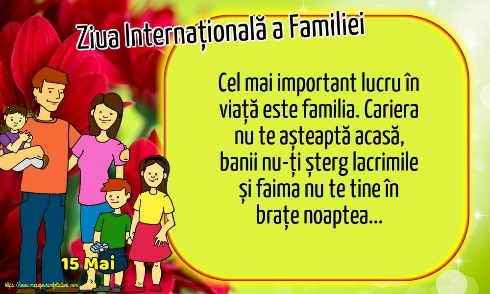 Cele mai apreciate felicitari de Ziua Familiei - 15 Mai - Ziua Internațională a Familiei - Cel mai important lucru în viață este familia.