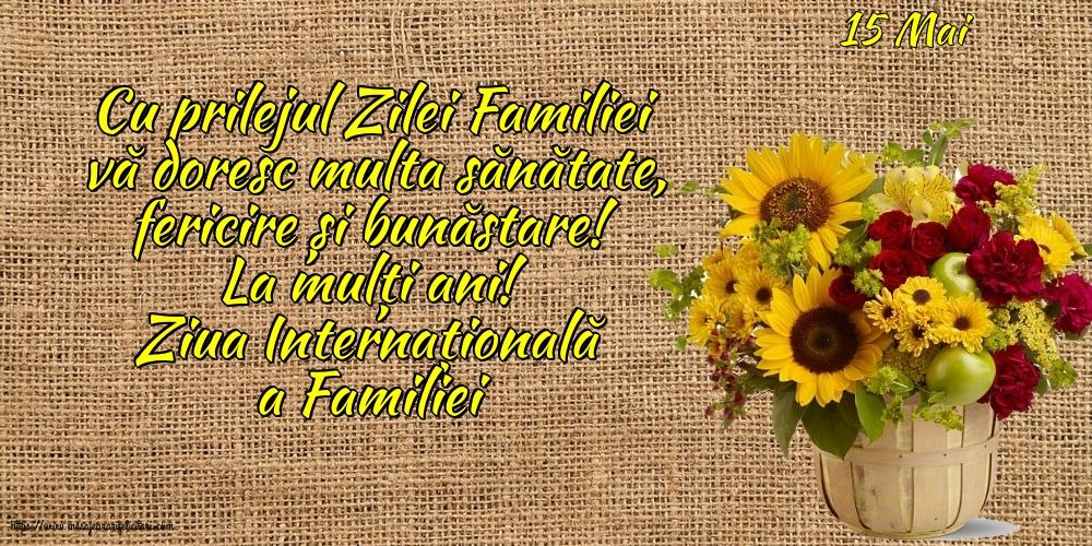 Felicitari de Ziua Familiei cu mesaje - 15 Mai - Ziua Internațională a Familiei - Cu prilejul Zilei Internaționale a Familiei