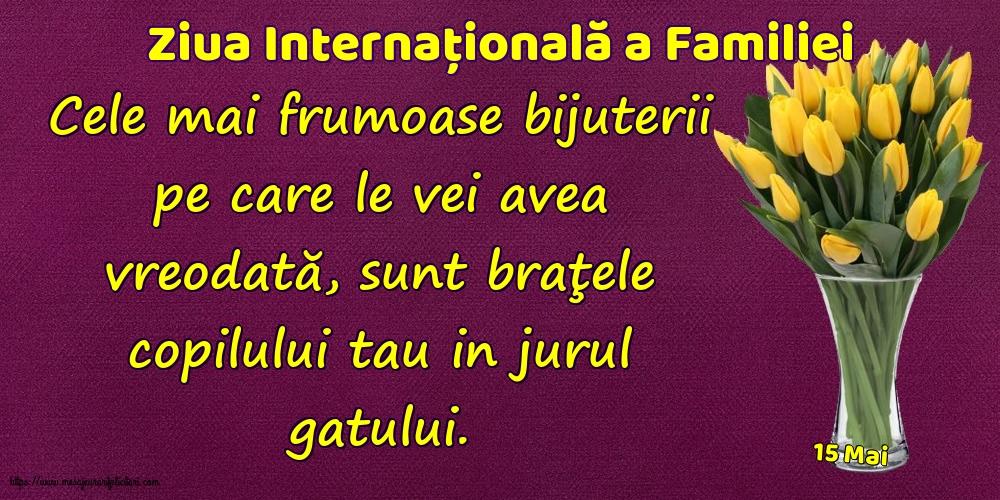 Felicitari de Ziua Familiei cu mesaje - 15 Mai - Ziua Internațională a Familiei - Cele mai frumoase bijuterii